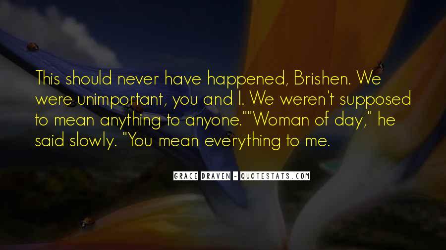 Brishen Quotes #555187
