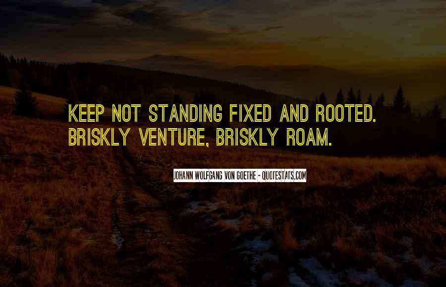 Briskly Quotes #1559035