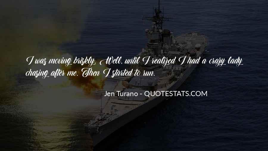 Briskly Quotes #1688550