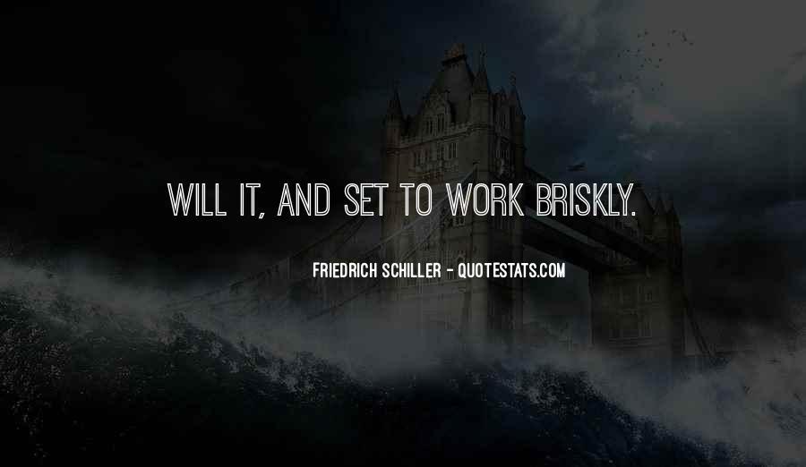 Briskly Quotes #1726682