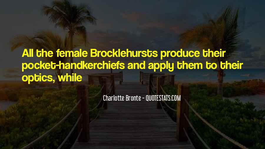Brocklehursts Quotes #718163