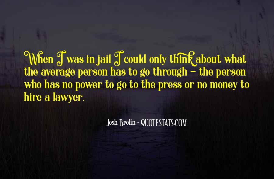 Brolin Quotes #108815