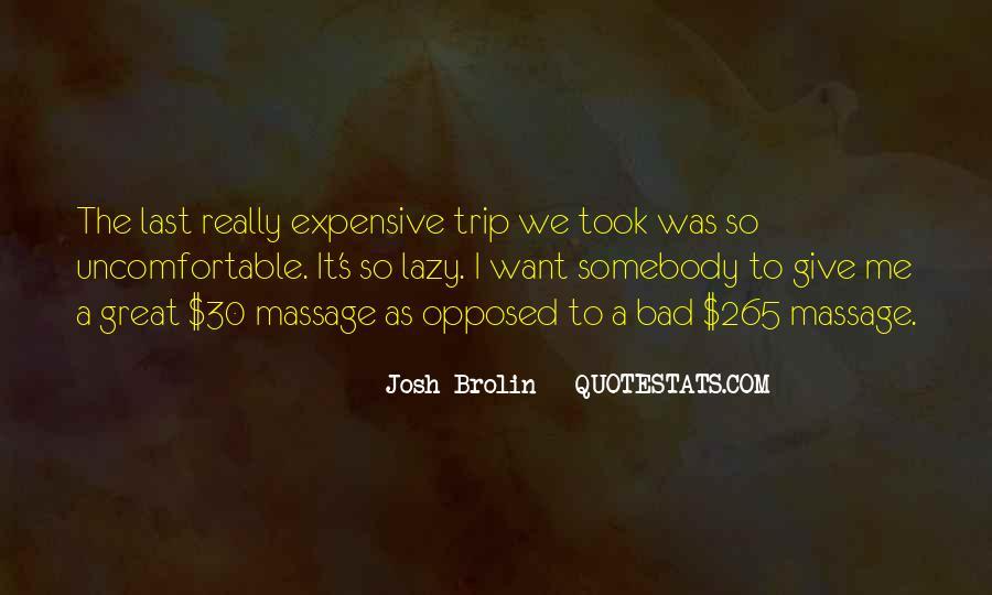 Brolin Quotes #1182021