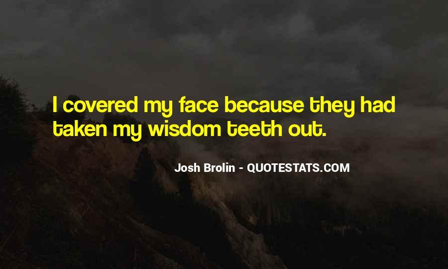 Brolin Quotes #1263035