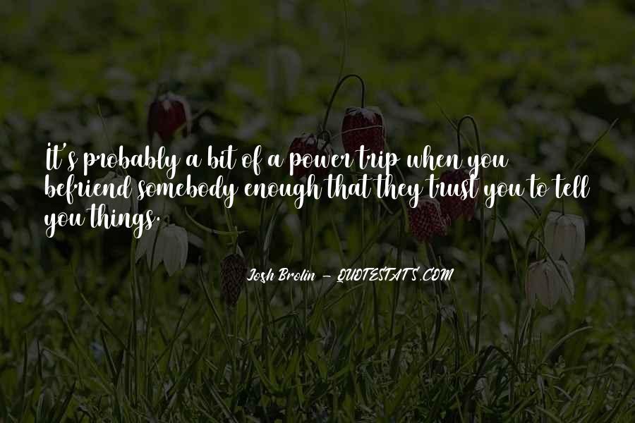 Brolin Quotes #1290538