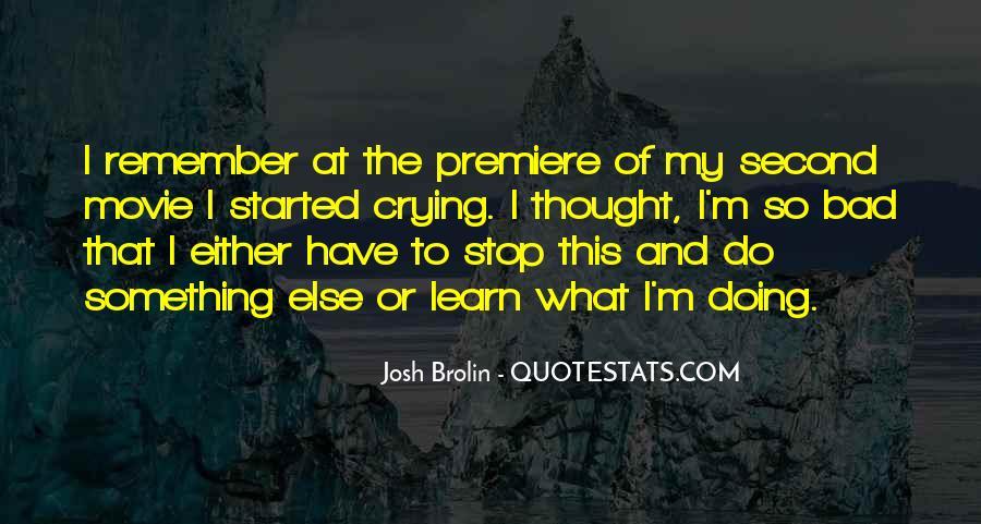 Brolin Quotes #1365701