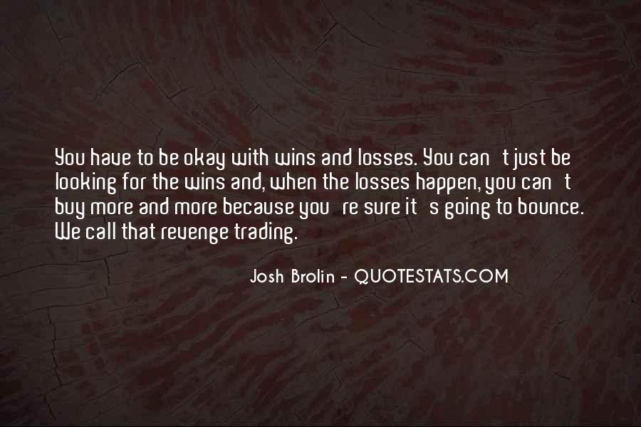 Brolin Quotes #142600