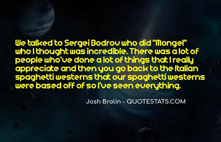 Brolin Quotes #1540037
