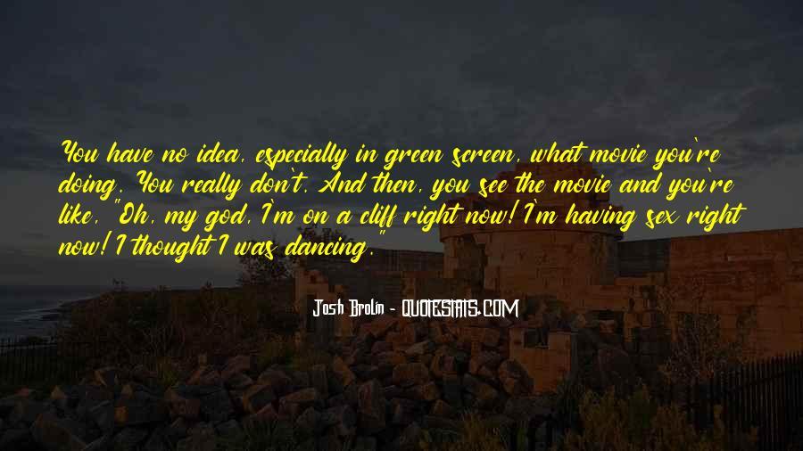 Brolin Quotes #1792713