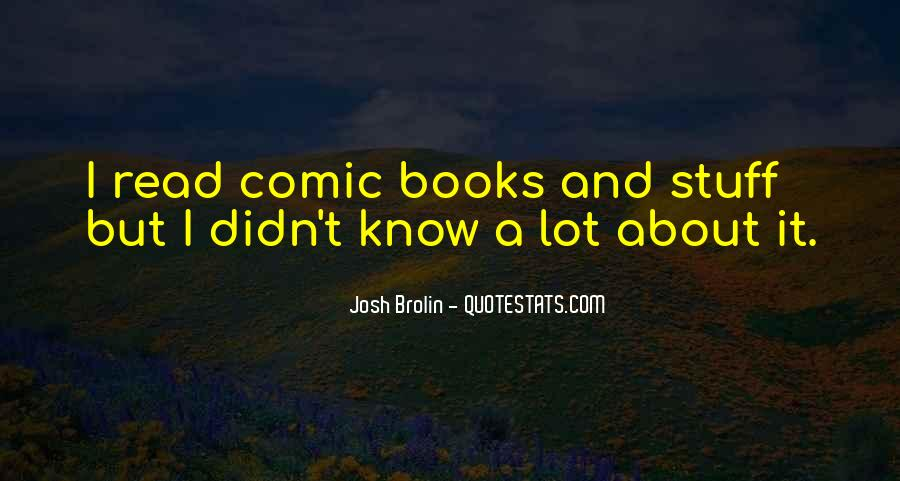 Brolin Quotes #1844805