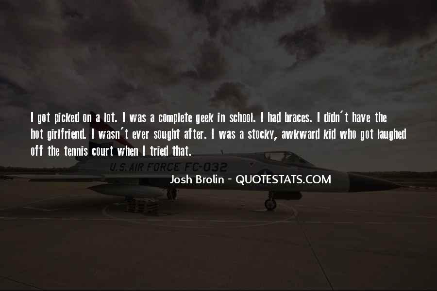 Brolin Quotes #207970