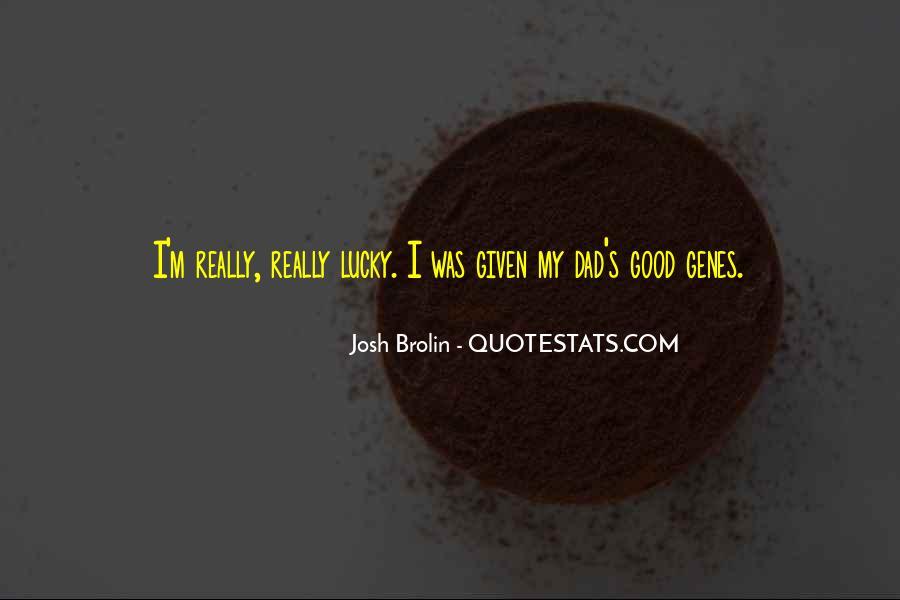 Brolin Quotes #448447