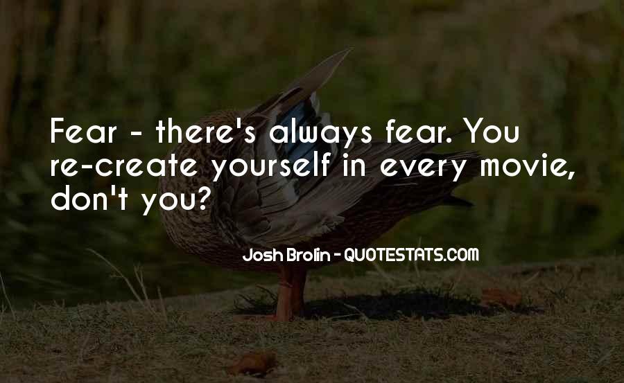 Brolin Quotes #882598