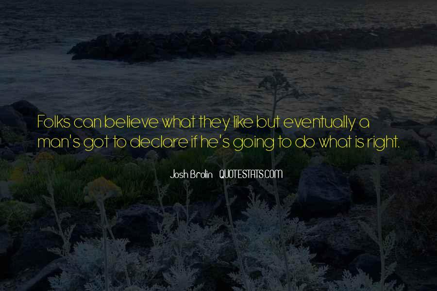 Brolin Quotes #923545