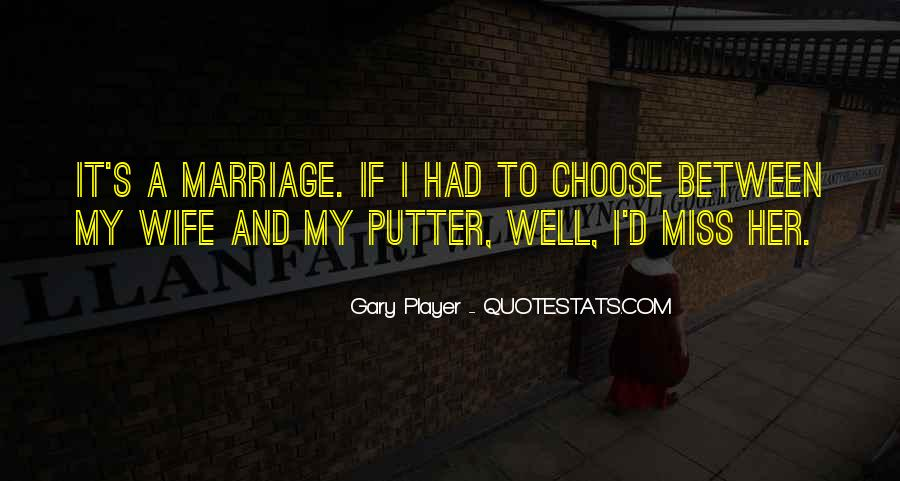 Quotes About Golf And Marriage #1209121