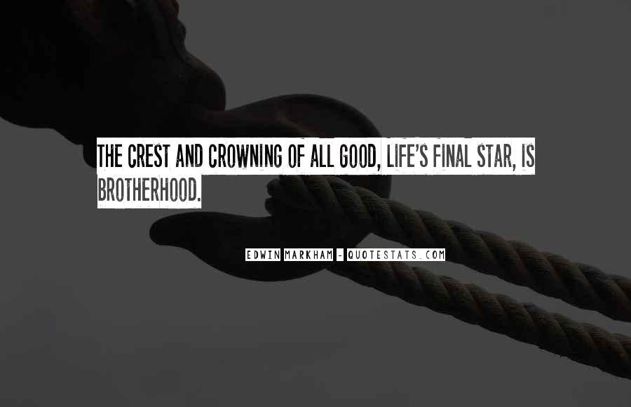 Brotherhood's Quotes #1115423