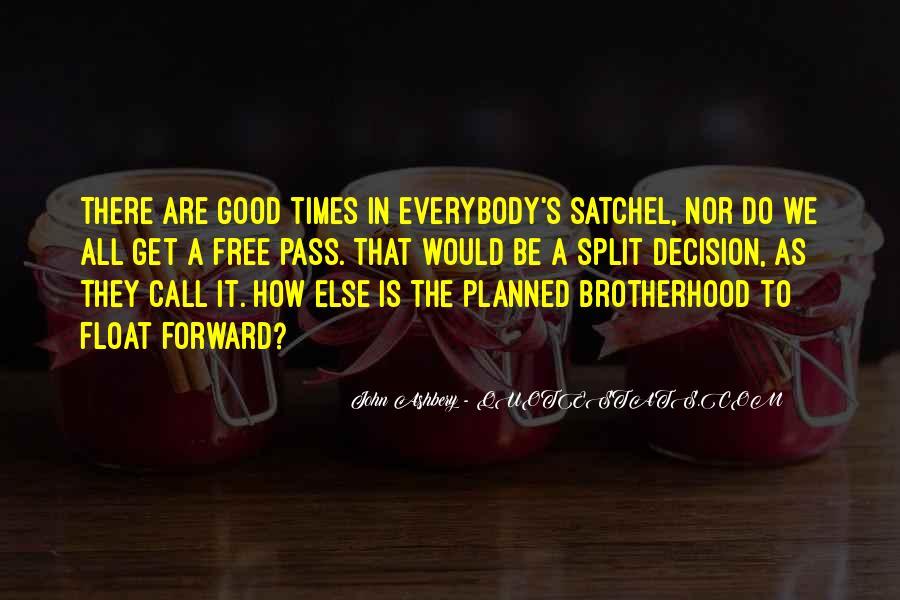 Brotherhood's Quotes #1150614