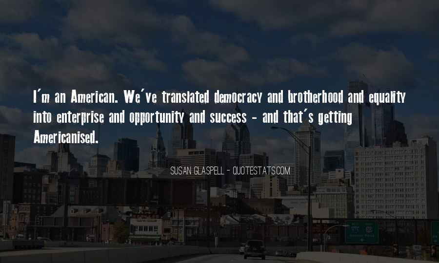 Brotherhood's Quotes #1289255