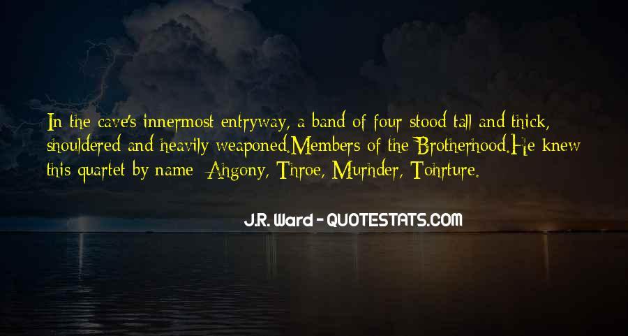 Brotherhood's Quotes #1303084