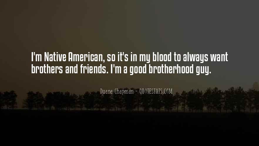 Brotherhood's Quotes #13523