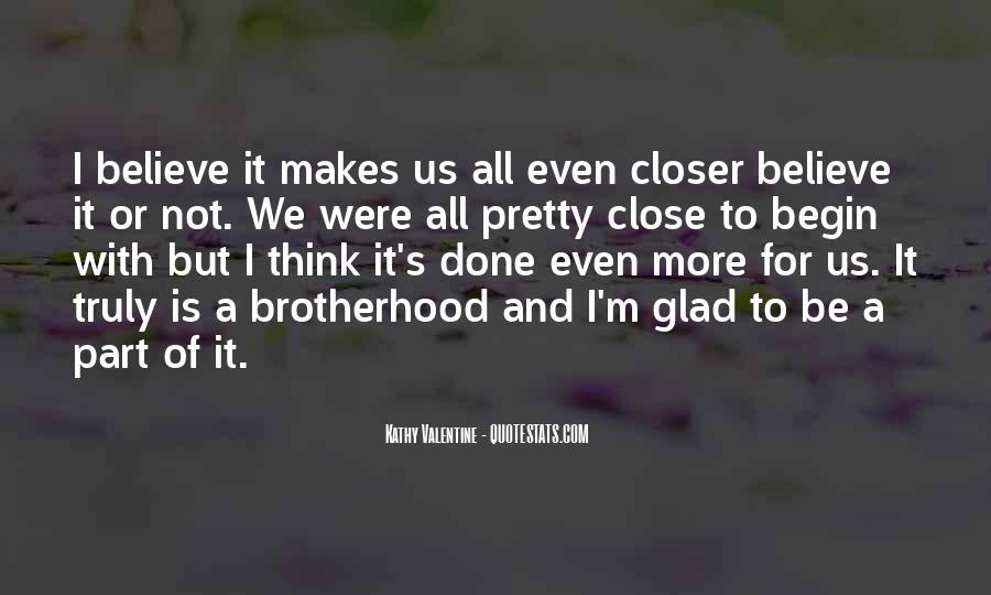 Brotherhood's Quotes #230175
