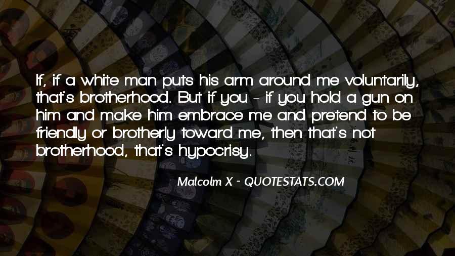 Brotherhood's Quotes #298991