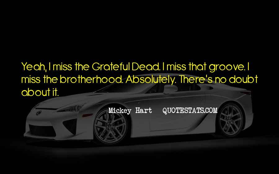 Brotherhood's Quotes #577658