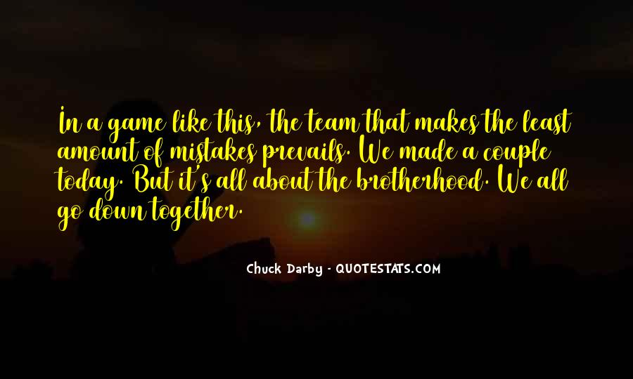 Brotherhood's Quotes #585480