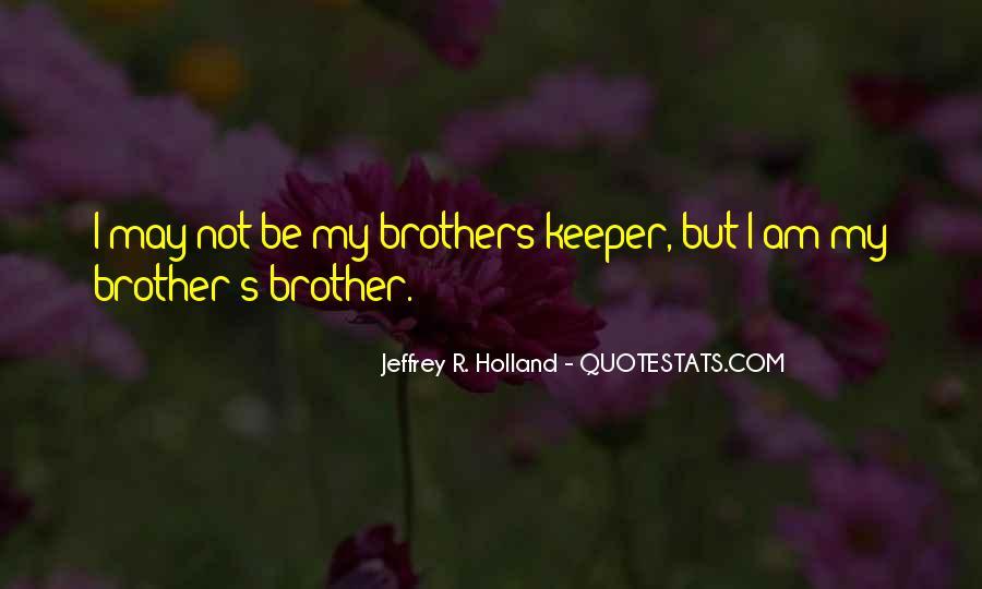 Brotherhood's Quotes #645192