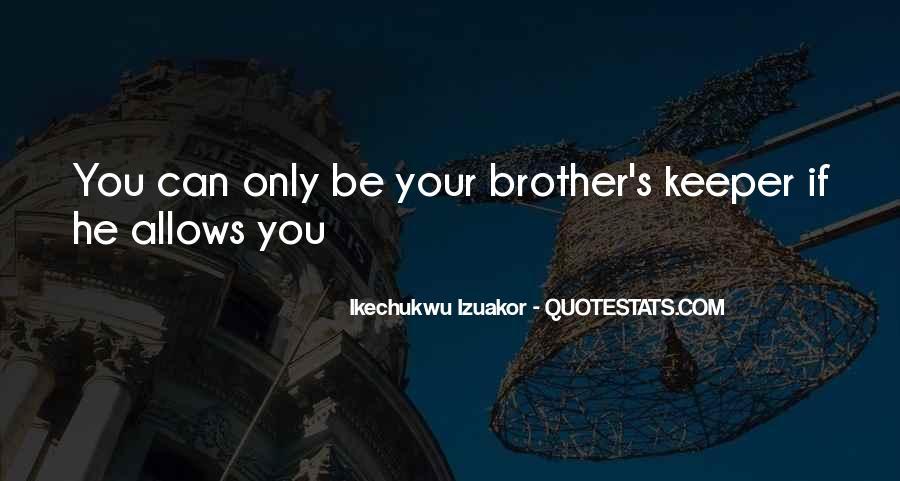 Brotherhood's Quotes #800053