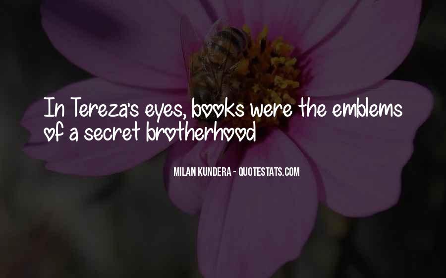 Brotherhood's Quotes #827241