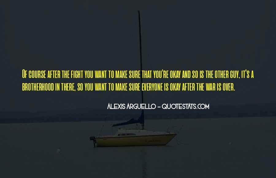 Brotherhood's Quotes #923270