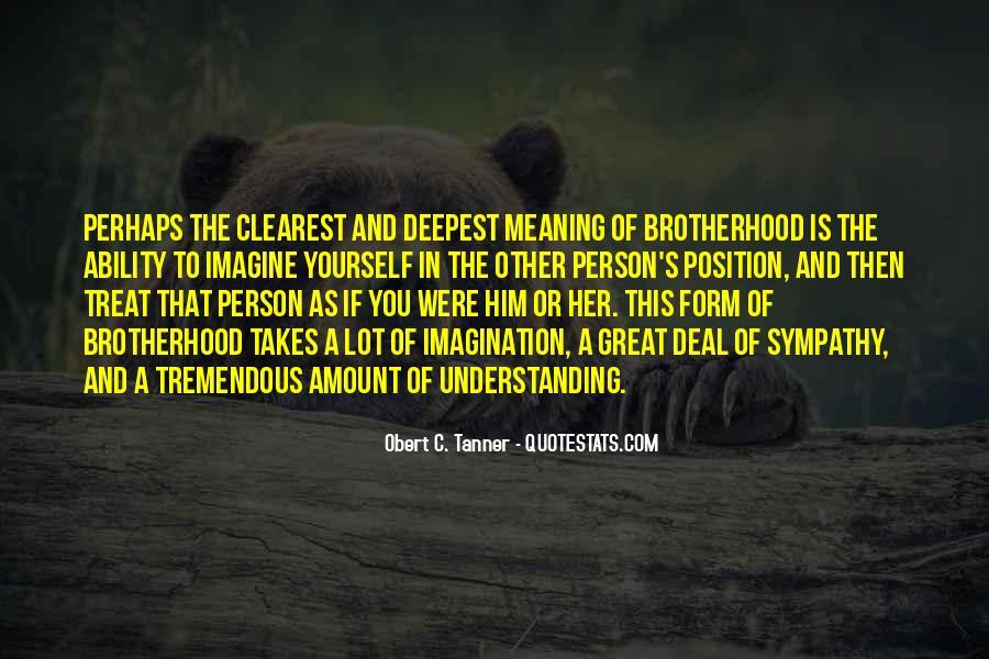 Brotherhood's Quotes #947666