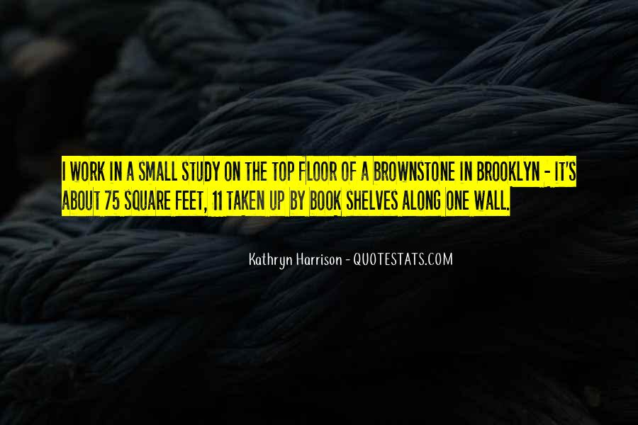 Brownstone Quotes #1780625
