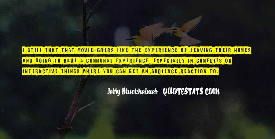Bruckheimer Quotes #1136867