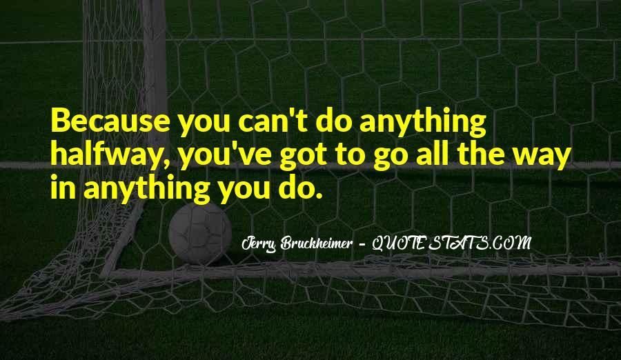 Bruckheimer Quotes #1222161