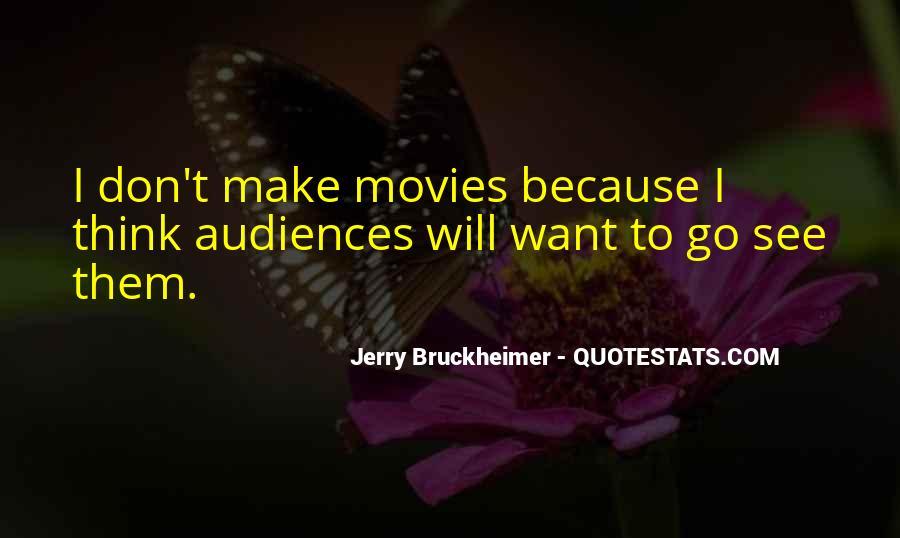Bruckheimer Quotes #1309309