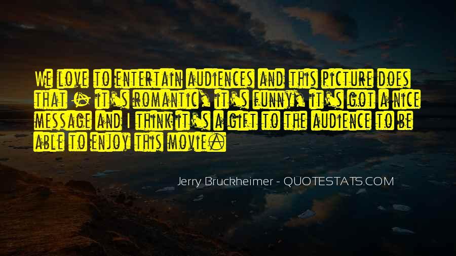 Bruckheimer Quotes #1345151