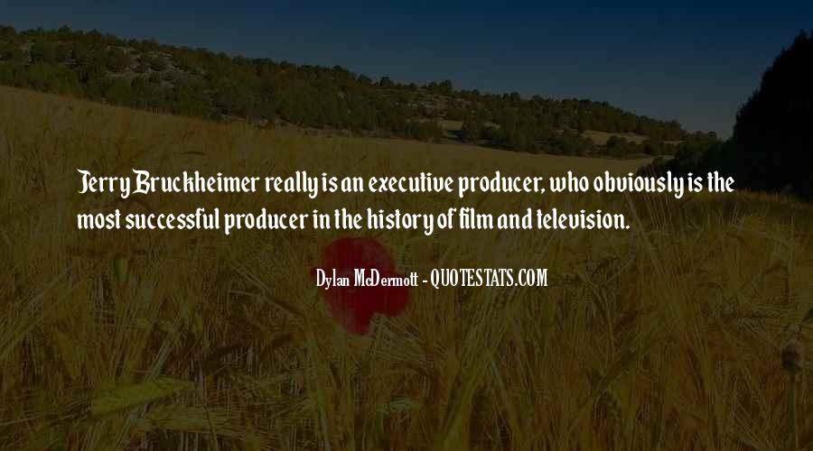 Bruckheimer Quotes #1408484