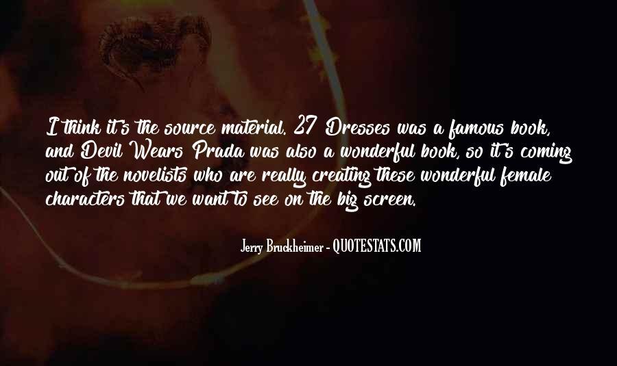 Bruckheimer Quotes #1421078