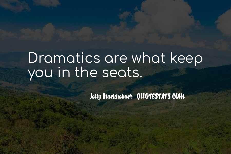 Bruckheimer Quotes #1438018