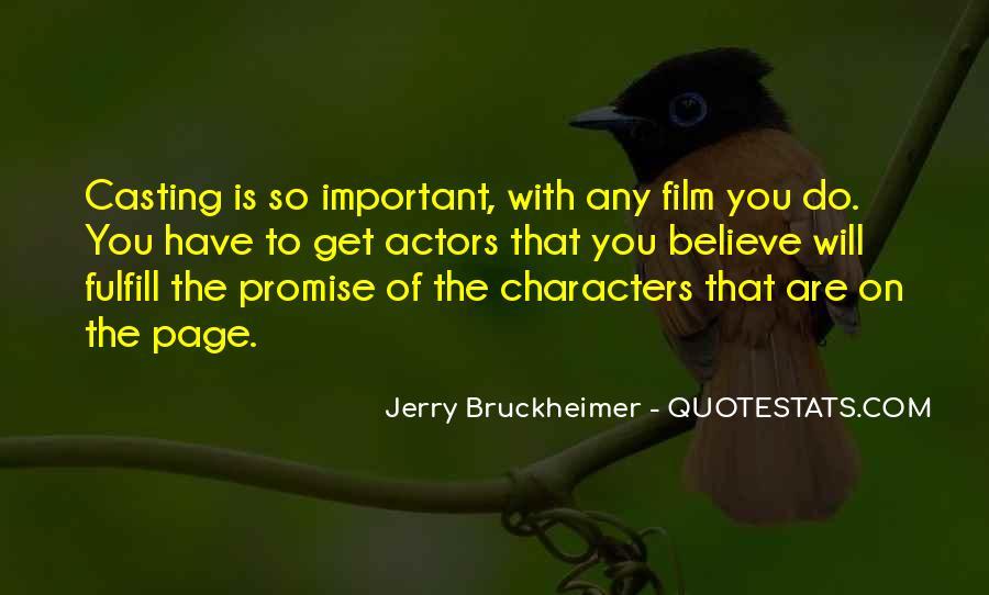 Bruckheimer Quotes #153429