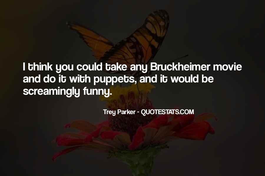 Bruckheimer Quotes #1718434