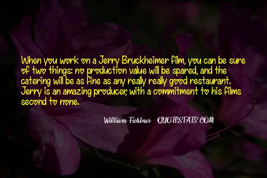Bruckheimer Quotes #249273