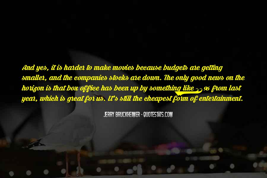 Bruckheimer Quotes #315641