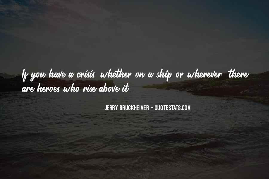 Bruckheimer Quotes #504898