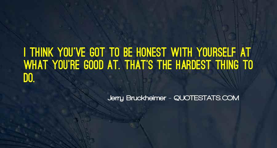 Bruckheimer Quotes #578361
