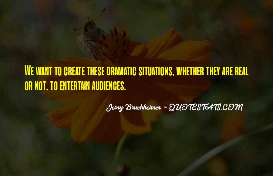 Bruckheimer Quotes #609997