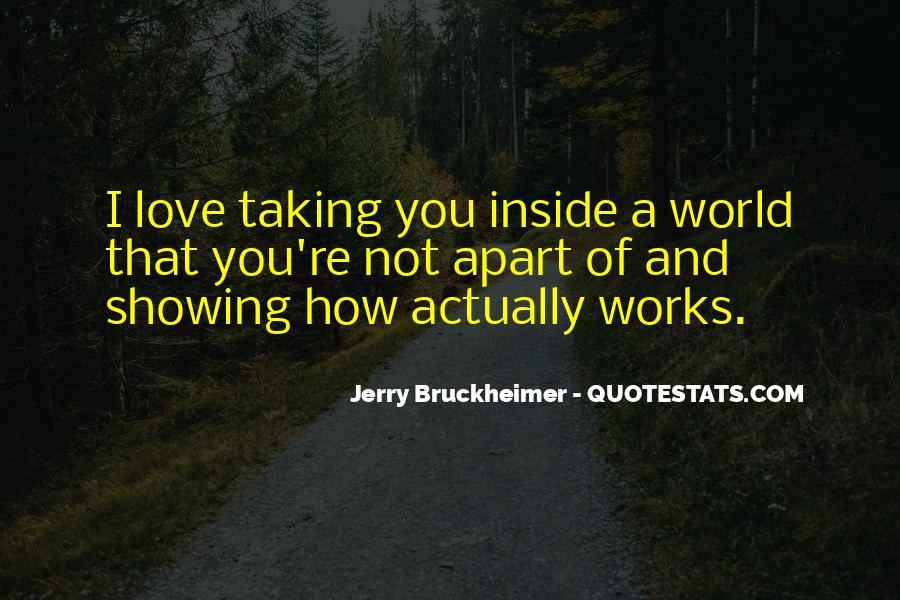 Bruckheimer Quotes #657855
