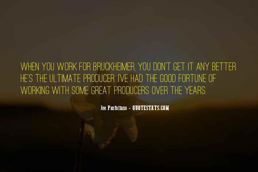 Bruckheimer Quotes #761647